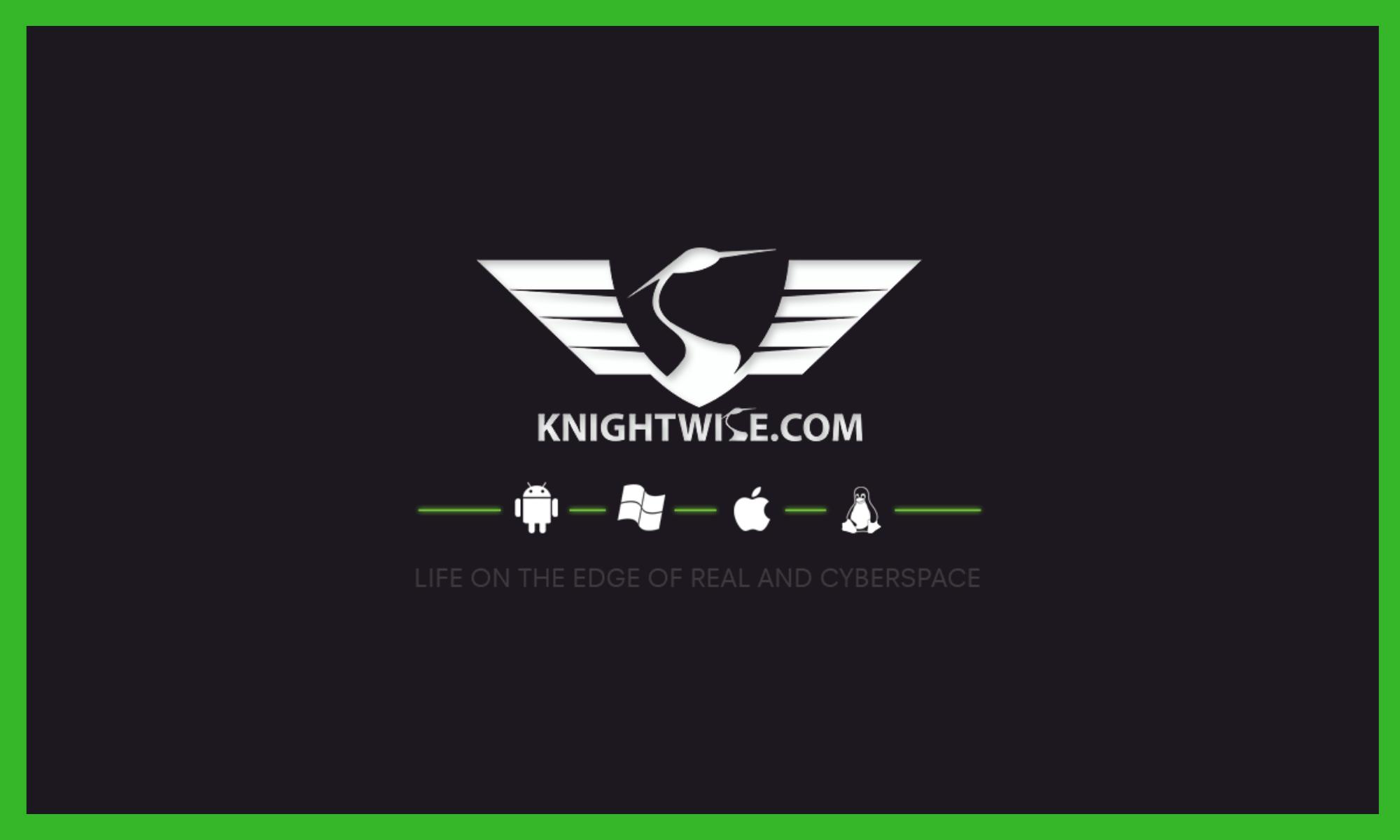 Knightwise com – Hacks Tips and Tweaks for Cross Platform Geeks
